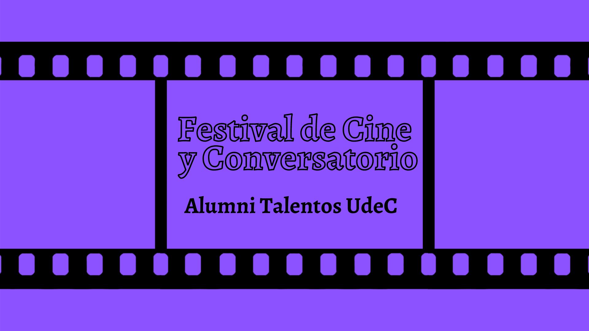 Festival de Cine y Conversatorio