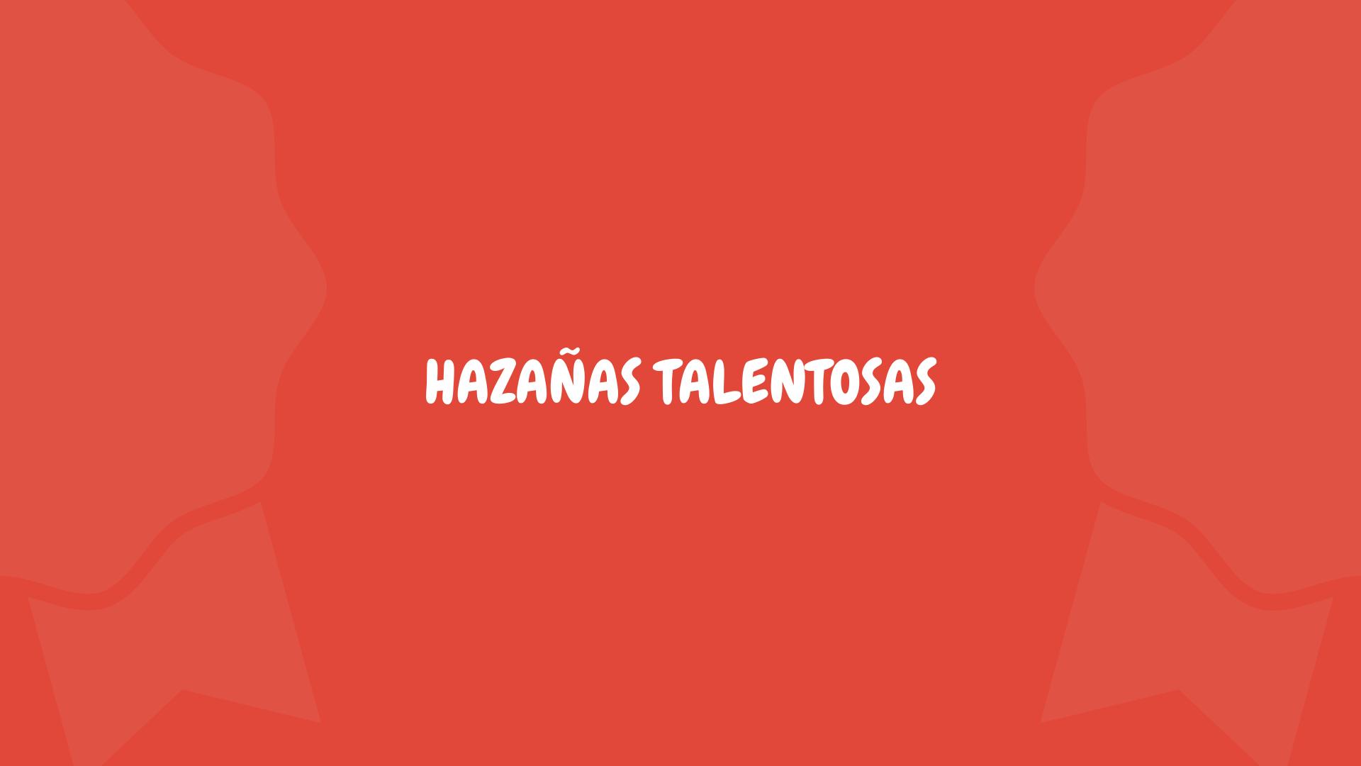 Boletín informativo Hazañas Talentosas 2
