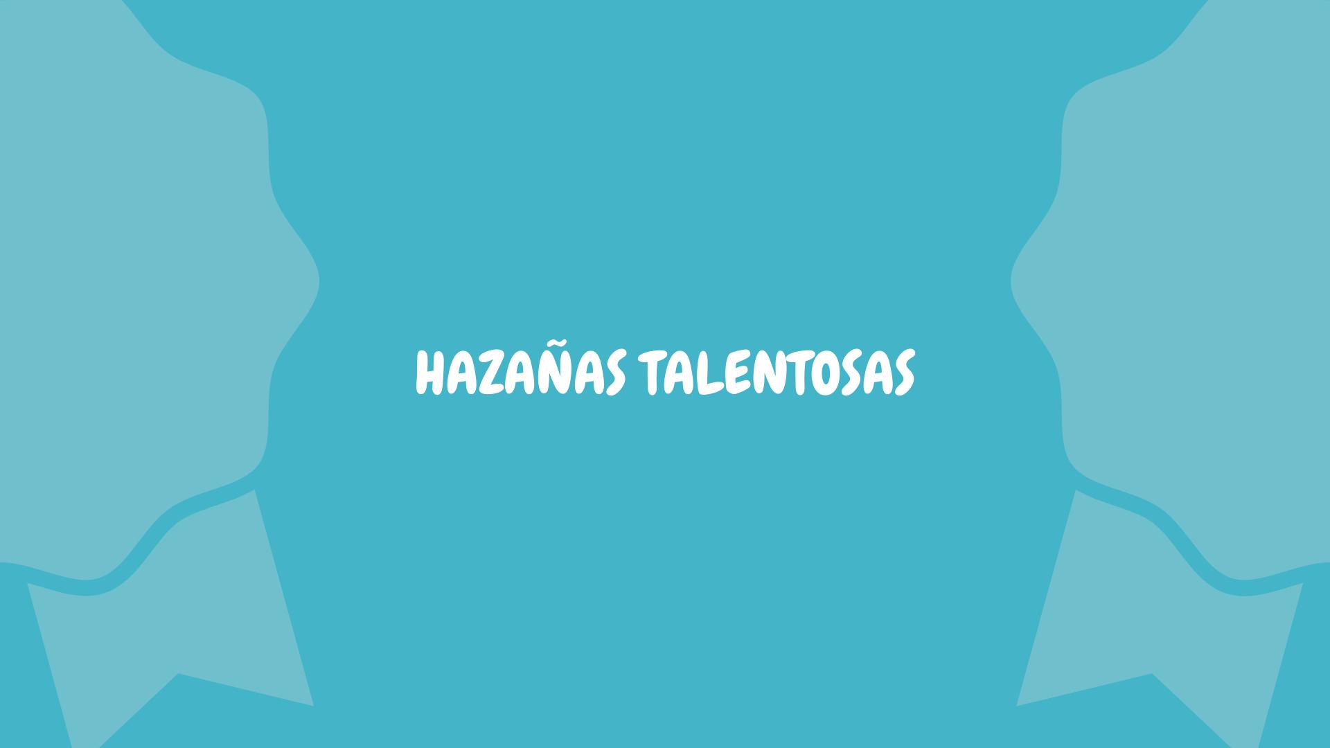 Boletín informativo Hazañas Talentosas 3